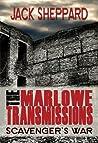Scavenger's War (The Marlowe Transmissions, #1)
