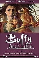 Zamanın Oyunu - Bu Mesajdan Sonra... (Buffy the Vampire Slayer Season 8, #4)