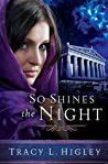 So Shines the Night (Seven Wonders #5)