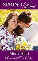 Spring Love (Seasons of Love, #4)