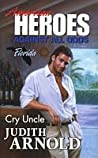 Cry Uncle (Life's a Beach, #4)