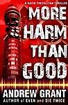 More Harm Than Good (David Trevellyan, #3)