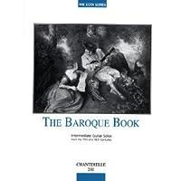 Baroque Book: Intermediate Guitar Solos (17-18th Century)