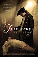 Thieftaker (Thieftaker Chronicles, #1)