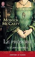Le Proscrit (Le Clan Campbell, #2)