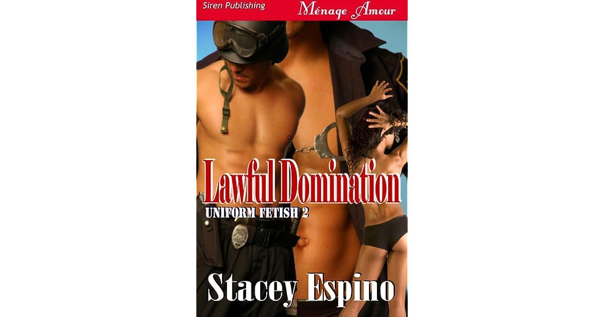 Lawful Domination [Uniform Fetish 2] (Siren Publishing Menage Amour)