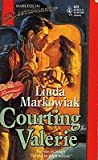 Courting Valerie by Linda Markowiak