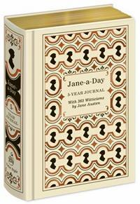 Jane-A-Day: 5 Year Journal: 365 Witticisms by Jane Austen