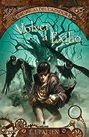 Volver a Exilio (Crónicas del Cazador, #1)