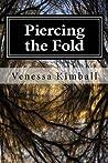 Piercing the Fold (Piercing the Fold, #1)