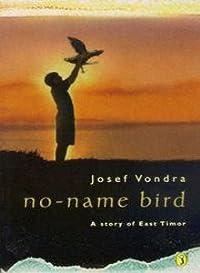 No Name Bird