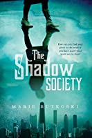 The Shadow Society  (The Shadow Society #1)