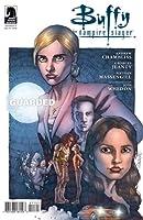 Buffy the Vampire Slayer: Guarded, Part 1 (Season 9, #11)