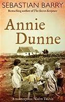 Ebook Annie Dunne Dunne Family 2 By Sebastian Barry