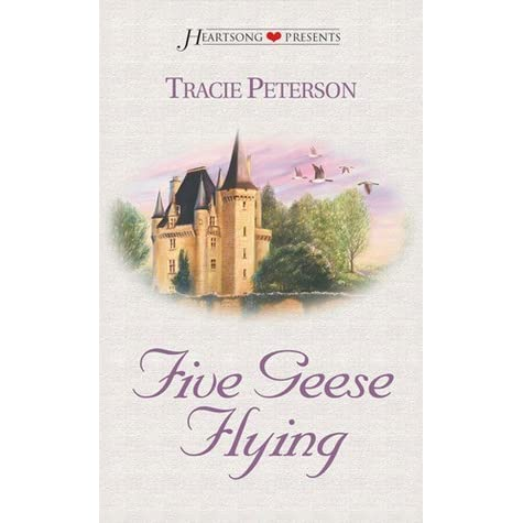 Castles Kingdom Divided Alas My Love If Only Five Geese Flying By Tracie Peterson