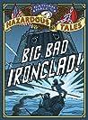 Big Bad Ironclad! (Nathan Hale's Hazardous Tales, #2)