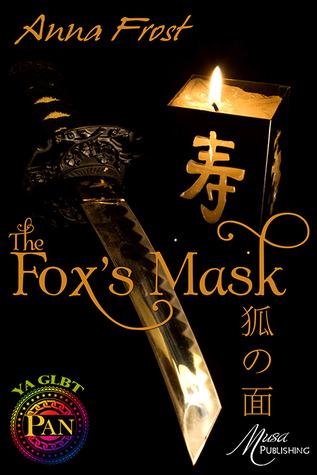 The Fox's Mask (Kitsune Trilogy, #1)