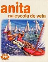 Anita na Escola de Vela (Série Anita, #5)