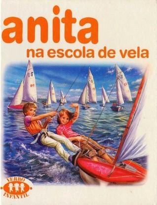 Anita na Escola de Vela (Série Anita, #5)  by  Gilbert Delahaye