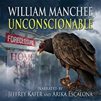 Unconscionable, A Rich Coleman Novel Vol 3