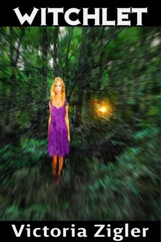 Witchlet by Victoria Zigler