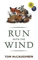 Run with the Wind (Run Wild, #1)