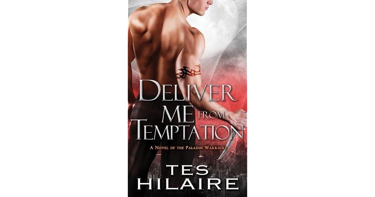 deliver me from temptation hilaire tes