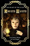 Good Sister, Bad Sister (Heart of the Staff, #1)