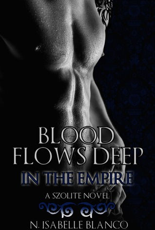 Blood Flows Deep in the Empire