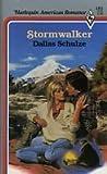 Stormwalker by Dallas Schulze