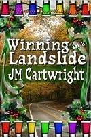 Winning in a Landslide