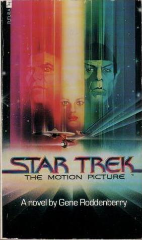 Star Trek I: The Motion Picture by Gene Roddenberry