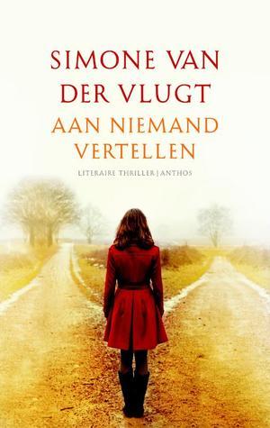 Aan niemand vertellen by Simone van der Vlugt