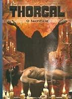O Sacrifício (Thorgal, #29)