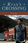 Ryan's Crossing (Crossing #2)