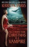 All I Want for Christmas is a Vampire (Love at Stake, #5) audiobook download free