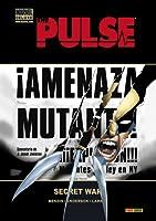 The Pulse #2: Secret War (The Pulse Marvel Deluxe, #2)