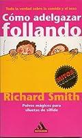 Como Adelgazar Follando (Spanish Edition)