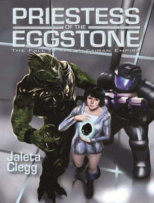 Priestess of the Eggstone by Jaleta Clegg