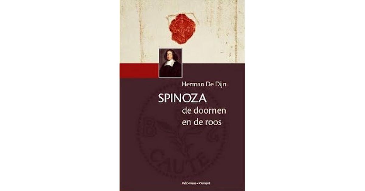 Spinoza De Doornen En De Roos By Herman De Dijn
