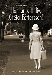 Här är ditt liv, Greta Pettersson