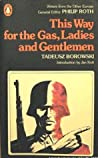 This Way for the Gas, Ladies and Gentlemen by Tadeusz Borowski