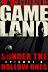 Sunder the Hollow Ones (GAMELAND, #4) audiobook download free