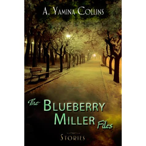 The Blueberry Miller Files