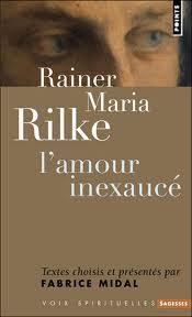 Rainer Maria Rilke Lamour Inexaucé By Fabrice Midal