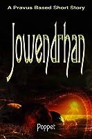 Jowendrhan: A Short Story (Pravus)