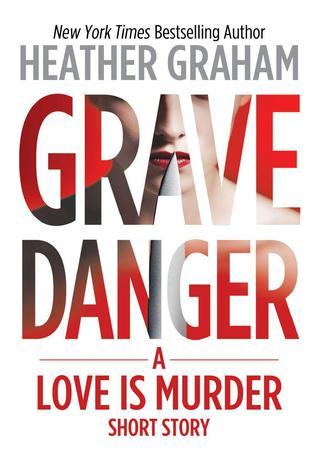 Grave Danger by Heather Graham