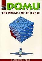 Domu: The Dreams of Children