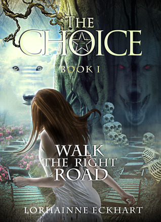 The Choice (Walk the Right Road #1)