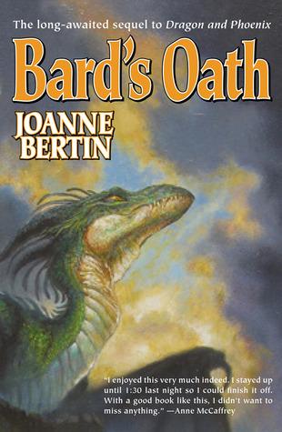 Bard's Oath (Dragonlord, #3)